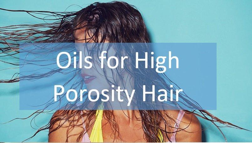 Oils for High Porosity